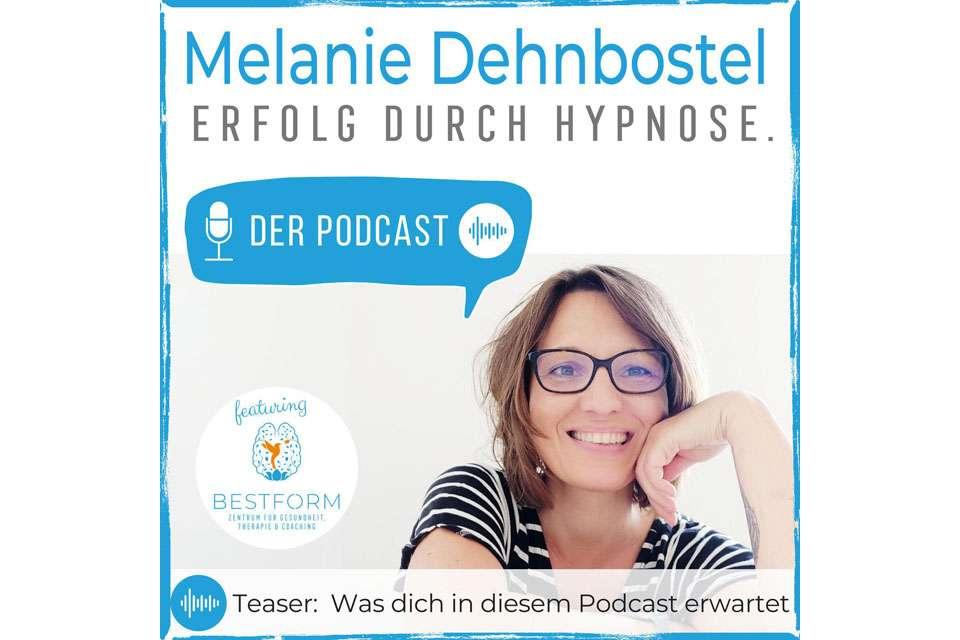Podcast Teaser | Erfolg durch Hypnose I Infos zu Hypnose und wertvolle Tipps & Tricks für das perfekte Mindset