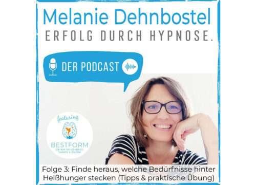 Podcast Folge 3 | Finde heraus welche Bedürfnisse hinter Heißhunger stecken - Tipps & praktische Übung